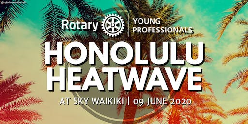 Rotary Young Professionals Honolulu Heatwave