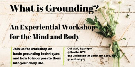What is Grounding? An Experiential Workshop for the Body and Mind tickets