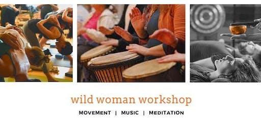 Wild Woman Workshop
