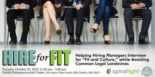 HIRE for FIT: Interviewing For Fit & Avoiding 7 Common Legal Mistakes