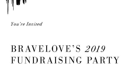 BraveLove's 2019 Fundraising Party tickets
