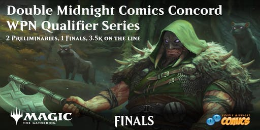 Double Midnight Comics Concord WPN Qualifier