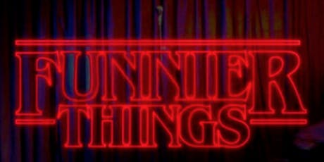 Stand Up Comedy  ( Funnier Things ) tickets