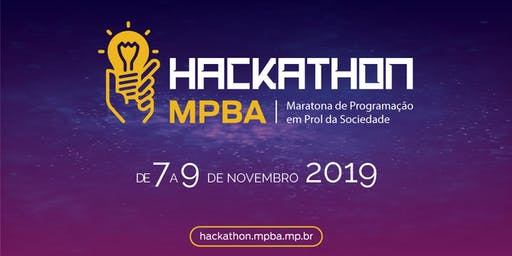 Hackathon MPBA 2019 – Maratona de Programação em Prol da Sociedade