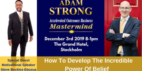 Discover The Incredible Power Of Belief tickets