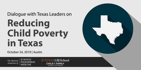 Dialogue with Texas Leaders on Reducing Child Poverty tickets