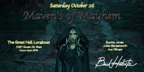 Mavens of Mayhem: A Bad Habit's Halloween tickets