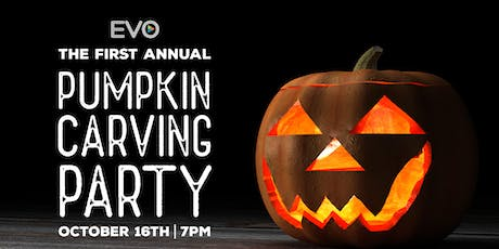 EVO Pumpkin Carving Party! (18+) tickets