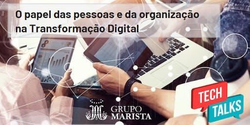 O papel das pessoas e da organização na Transformação Digital
