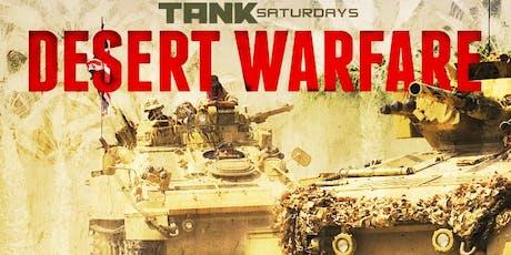 TANK SATURDAY: Desert Warfare tickets
