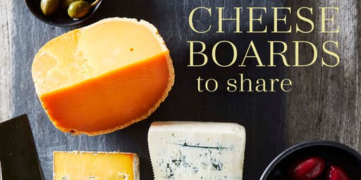 Cheese Boards to Share with Lassa Skinner