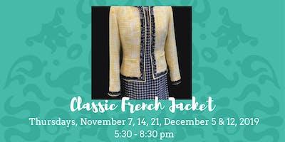 Classic French Jacket • November 7, 14, 21, & December 5 & 12, 2019