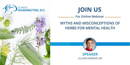 Myths and Misconceptions of Herbs for Mental Health