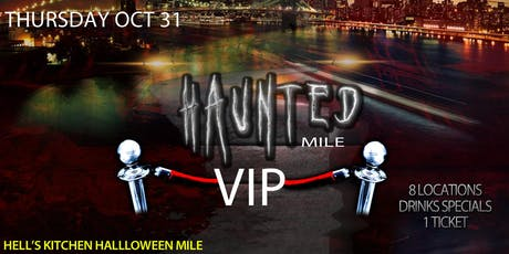 Haunted Mile NYC - Thursday 10/31 - VIP Halloween Costume Pub Crawl Party tickets