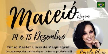 MASTER CLASS DE MAQUIAGEM - MACEIÓ AL ingressos