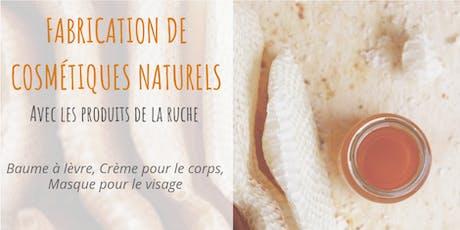 Atelier de Fabrication de cosmétiques naturels tickets