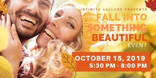 Fall into Something Beautiful Event