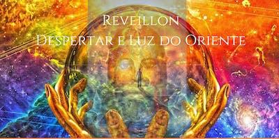 Reveillon - Despertar e Luz do Oriente