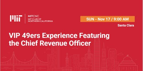 VIP 49ers Game Experience Featuring the Chief Revenue Officer tickets