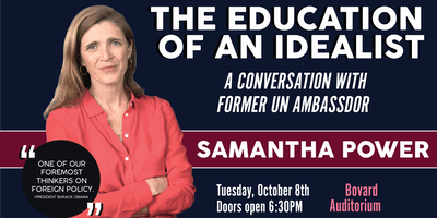 The Education of An Idealist: A Conversation with Samantha Power