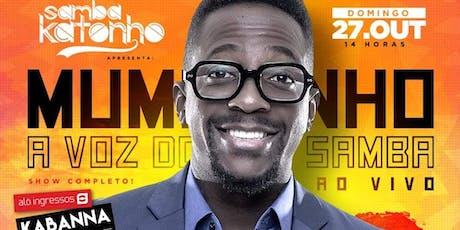 Samba Katonho Show do Mumuzinho ingressos