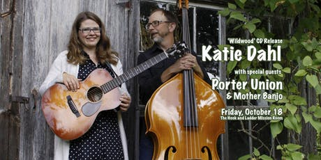 Katie Dahl CD Release with Porter Union, Mother Banjo tickets