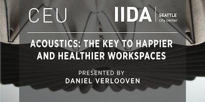 IIDA NPC Seattle CEU   Acoustics: The Key To Happier and Healthier Workspaces