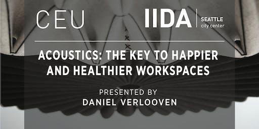 IIDA NPC Seattle CEU | Acoustics: The Key To Happier and Healthier Workspaces