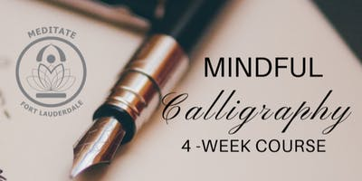 Mindful Writing/Calligraphy Workshop: 4-Week Course