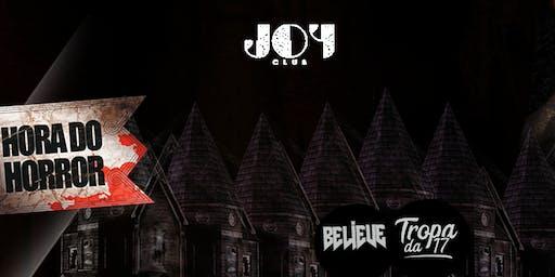 BELIEVE TEEN E TROPA DA 17 - HORA DO HORROR - 26 DE OUTUBRO - JOY CLUB