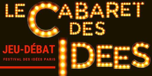 Le Cabaret des idées / #Festival des idées Paris
