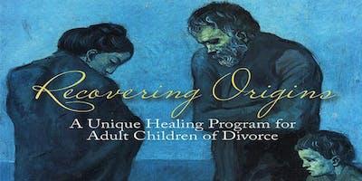 Recovering Origins – Healing Retreat for Adult Children of Divorce