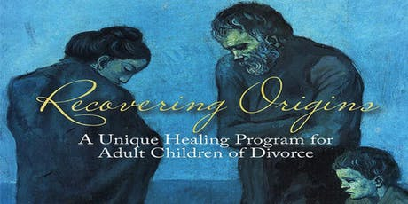 Recovering Origins – Healing Retreat for Adult Children of Divorce tickets