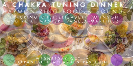 Chakra Tuning Dinner: Harmonizing Food & Sound tickets