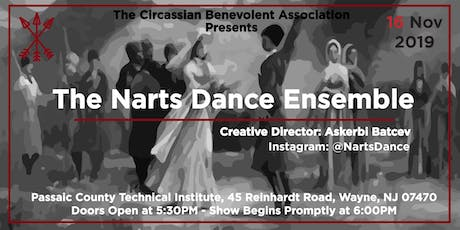 The Circassian Benevolent Association presents The Narts Dance Ensemble tickets