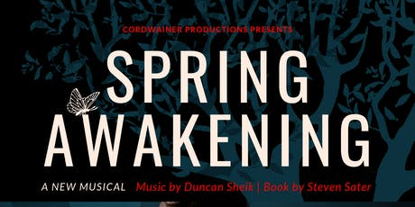 Cordwainer Productions Presents: Spring Awakening - a New Musical tickets