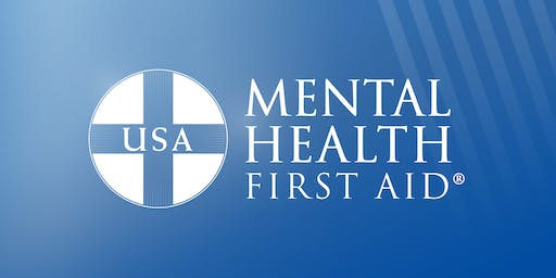 Mental Health First Aid (for people who work with youth) - March 2020 Training