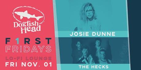 First Friday November @ LO-FI: Josie Dunne w/ The Hecks tickets