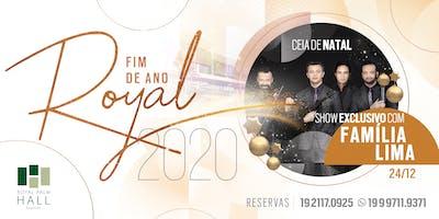 Ceia de Natal - Fim de Ano Royal 2020 - Família Lima