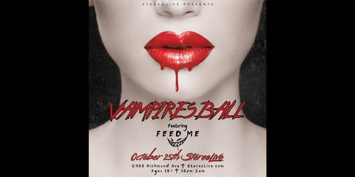 Vampires Ball feat. Feed Me - Stereo Live Houston