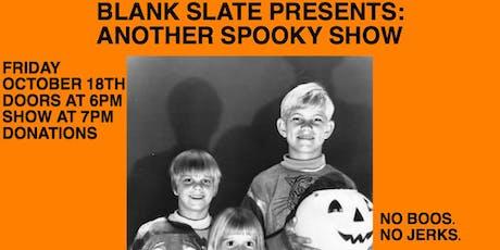 Blank Slate Halloween Show tickets