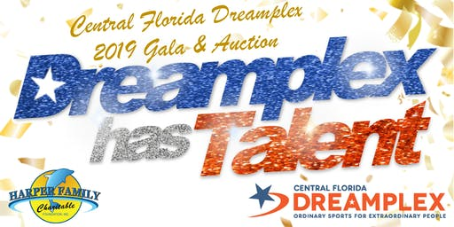 7th Annual Dreamplex Gala - Dreamplex Has Talent