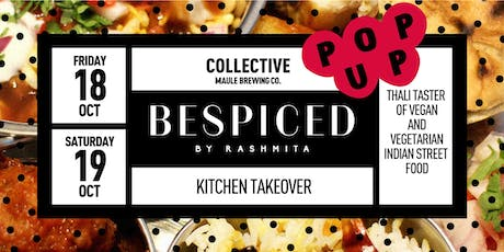 Bespiced by Rashmita - Kitchen Takeover/Supper Club at Maule Collective tickets