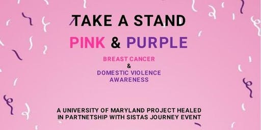 TAKE A STAND Pink & Purple  Breast Cancer and Domestic Violence Awareness