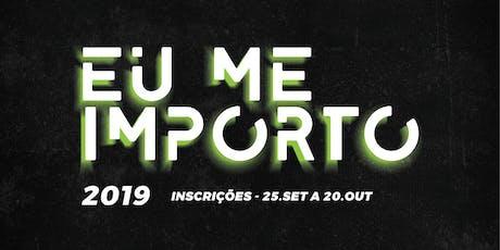 EU ME IMPORTO 2019 ingressos