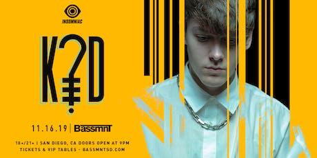 K?D at Bassmnt Saturday 11/16 tickets