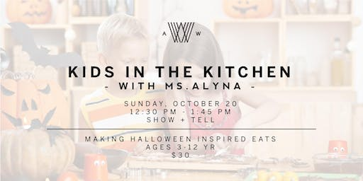 Kids in the Kitchen with Ms. Alyna -October 20