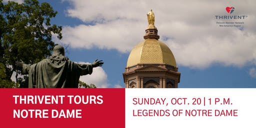 Thrivent Tours Notre Dame