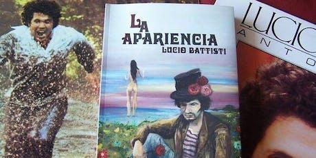 """Presentación del libro """" LA APARIENCIA - LUCIO BATTISTI"""" de Miguel Jurado entradas"""