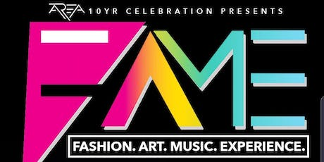 FAME.  Fashion Art Music Experience tickets